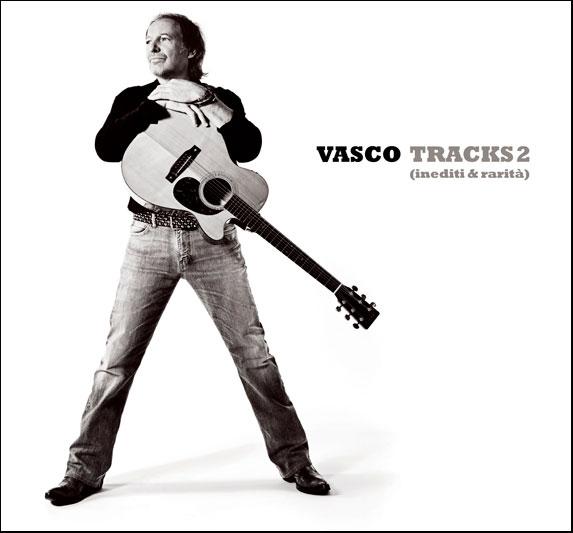"""Nuovo Album Di Vasco Rossi: VASCO ROSSI, Tracks II """"inediti E Rarità"""""""
